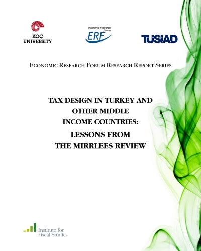 Tax Design in Turkey and Other Middle Income Countries: Lessons from the Mirrless Review