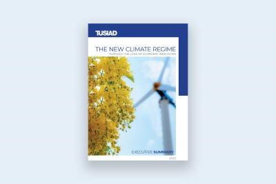 """TUSIAD's """"The New Climate Regime through the Lens of Economic Indicators"""" Report was introduced"""