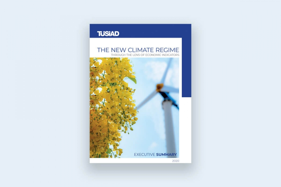 "TUSIAD's ""The New Climate Regime through the Lens of Economic Indicators"" Report was introduced"