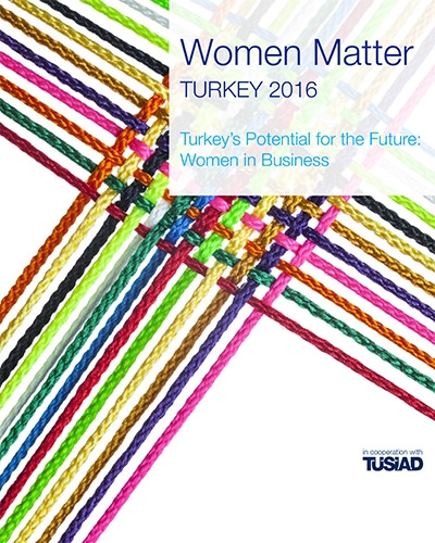 Women Matter Turkey 2016 Report - Turkey's Potential for the Future: Women in Business