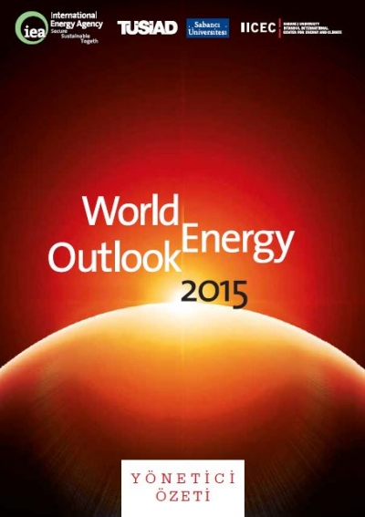 World Energy Outlook 2015 Yönetici Özeti